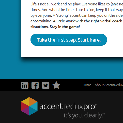 Tagline for accent reduction company: It's You. Clearly.